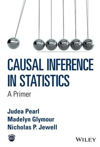 Causal Inference in Statistics: A Primer-cover