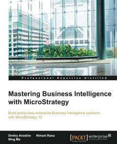 Mastering Business Intelligence with MicroStrategy-cover