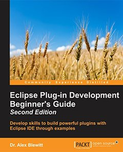 Eclipse Plug-in Development Beginner's Guide - Second Edition-cover