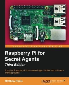 Raspberry Pi for Secret Agents - Third Edition-cover