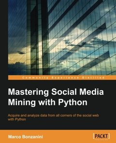 Mastering Social Media Mining with Python-cover