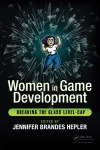 Women in Game Development: Breaking the Glass Level-Cap-cover
