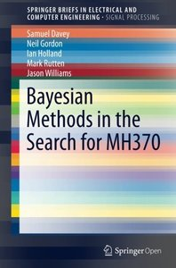 Bayesian Methods in the Search for MH370 (SpringerBriefs in Electrical and Computer Engineering)-cover