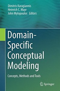 Domain-Specific Conceptual Modeling: Concepts, Methods and Tools-cover