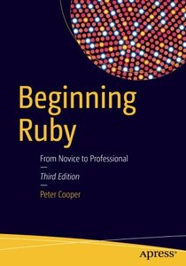 Beginning Ruby: From Novice to Professional-cover