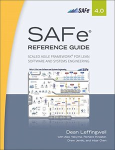 SAFe® 4.0 Reference Guide: Scaled Agile Framework® for Lean Software and Systems Engineering-cover