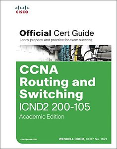 CCNA Routing and Switching ICND2 200-105 Official Cert Guide, Academic Edition-cover