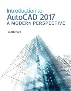 Introduction to AutoCAD 2017: A Modern Perspective-cover