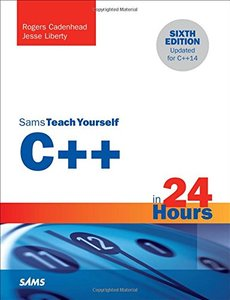 C++ in 24 Hours, Sams Teach Yourself (6th Edition)-cover
