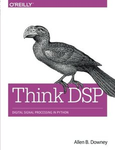 Think DSP: Digital Signal Processing in Python-cover