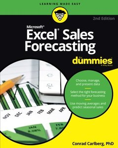 Excel Sales Forecasting For Dummies 2/e