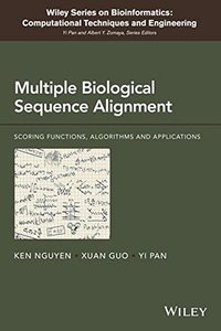 Multiple Biological Sequence Alignment: Scoring Functions, Algorithms and Evaluation (Wiley Series in Bioinformatics)-cover