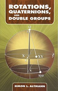 Rotations, Quaternions, and Double Groups (Paperback)-cover