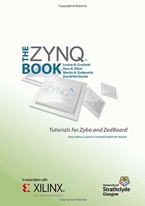 The Zynq Book Tutorials for Zybo and ZedBoard (Paperback)-cover