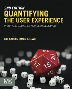 Quantifying the User Experience: Practical Statistics for User Research , 2/e (paperback)-cover