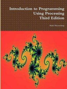 Introduction to Programming Using Processing, Third Edition-cover