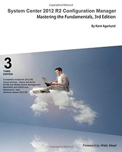 System Center 2012 R2 Configuration Manager: Mastering the Fundamentals-cover