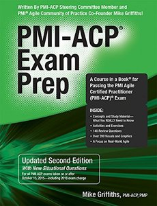 PMI-ACP Exam Prep: A Course in a Book for Passing the PMI Agile Certified Practitioner, 2/e (Paperback)-cover