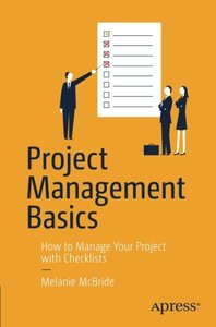 Project Management Basics: How to Manage Your Project with Checklists-cover