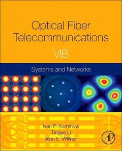 Optical Fiber Telecommunications Volume VIB,(Hardcover)/e-cover