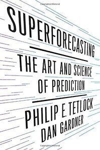 Superforecasting: The Art and Science of Prediction (Hardcover)-cover
