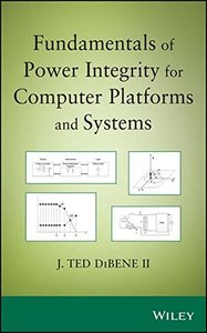 Fundamentals of Power Integrity for Computer Platforms and Systems(Hardcover)-cover