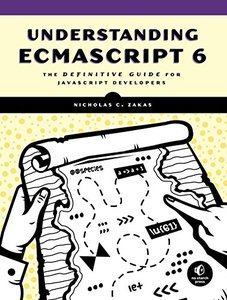 Understanding ECMAScript 6: The Definitive Guide for JavaScript Developers-cover
