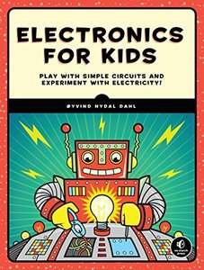 Electronics for Kids: Play with Simple Circuits and Experiment with Electricity!-cover