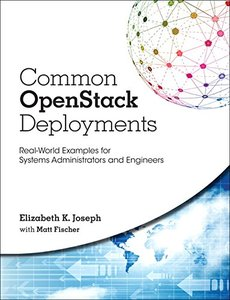 Common OpenStack Deployments: Real-World Examples for Systems Administrators and Engineers-cover