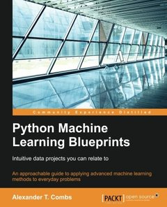 Python Machine Learning Blueprints: Intuitive data projects you can relate to-cover