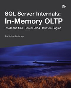 SQL Server Internals: In-Memory Oltp-cover