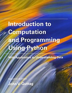 Introduction to Computation and Programming Using Python: With Application to Understanding Data, 2/e (Paperback)-cover