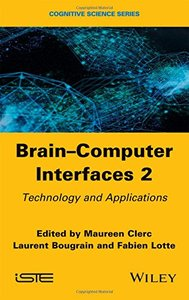 Brain Computer Interfaces 2: Technology and Applications