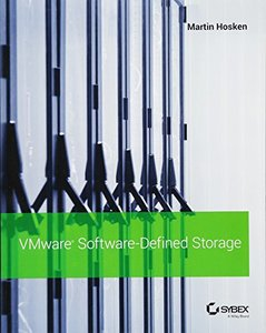 VMware Software-Defined Storage: A Design Guide to the Policy-Driven, Software-Defined Storage Era-cover