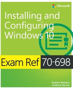 Exam Ref 70-698 Installing and Configuring Windows 10-cover
