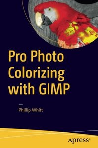 Pro Photo Colorizing with GIMP-cover