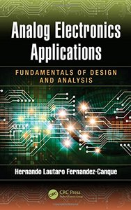 Analog Electronics Applications: Fundamentals of Design and Analysis (Hardcover)