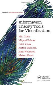 Information Theory Tools for Visualization (Hardcove)-cover