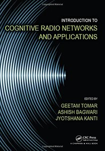 Introduction to Cognitive Radio Networks and Applications-cover