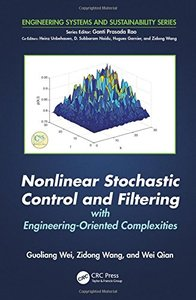 Nonlinear Stochastic Control and Filtering with Engineering-oriented Complexities-cover