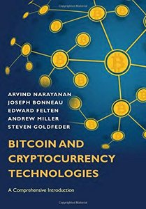Bitcoin and Cryptocurrency Technologies: A Comprehensive Introduction-cover