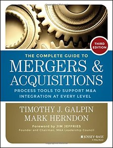 The Complete Guide to Mergers and Acquisitions: Process Tools to Support M&A Integration at Every Level (Hardcover)-cover
