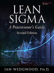 Lean Sigma--A Practitioner's Guide (2nd Edition)-cover
