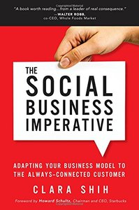 The Social Business Imperative: Adapting Your Business Model to the Always-Connected Customer-cover