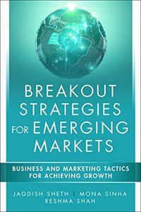 Breakout Strategies for Emerging Markets: Business and Marketing Tactics for Achieving Growth-cover