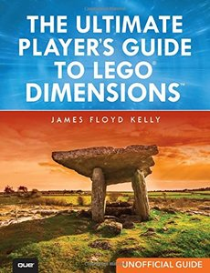 The Ultimate Player's Guide to LEGO Dimensions [Unofficial Guide]-cover