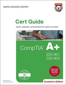 CompTIA A+ 220-901 and 220-902 Cert Guide, Academic Edition-cover