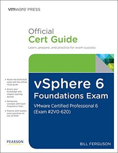 vSphere 6 Foundations Exam Official Cert Guide (Exam #2V0-620): VMware Certified Professional 6 (VMware Press)-cover