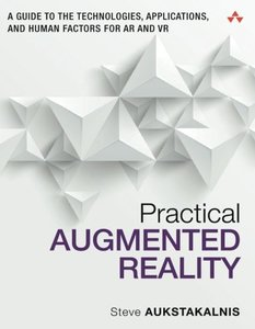 Practical Augmented Reality: A Guide to the Technologies, Applications, and Human Factors for AR and VR (Paperback)-cover