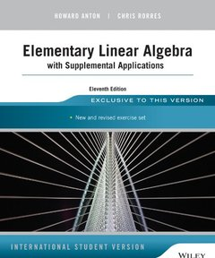 Elementary Linear Algebra with Supplemental Applications, 11/e (Paperback)-cover